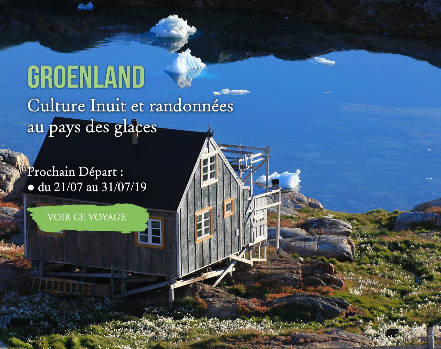 Groenland, Culture Inuit et randonnées au pays des glaces