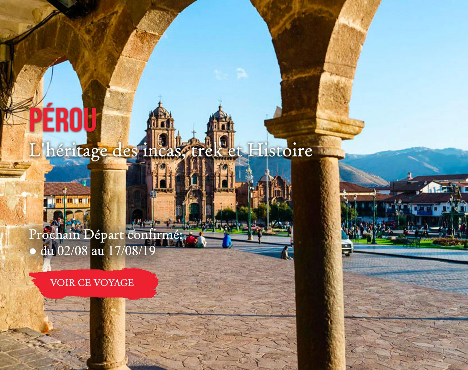 PÉROU, l'héritage des Incas
