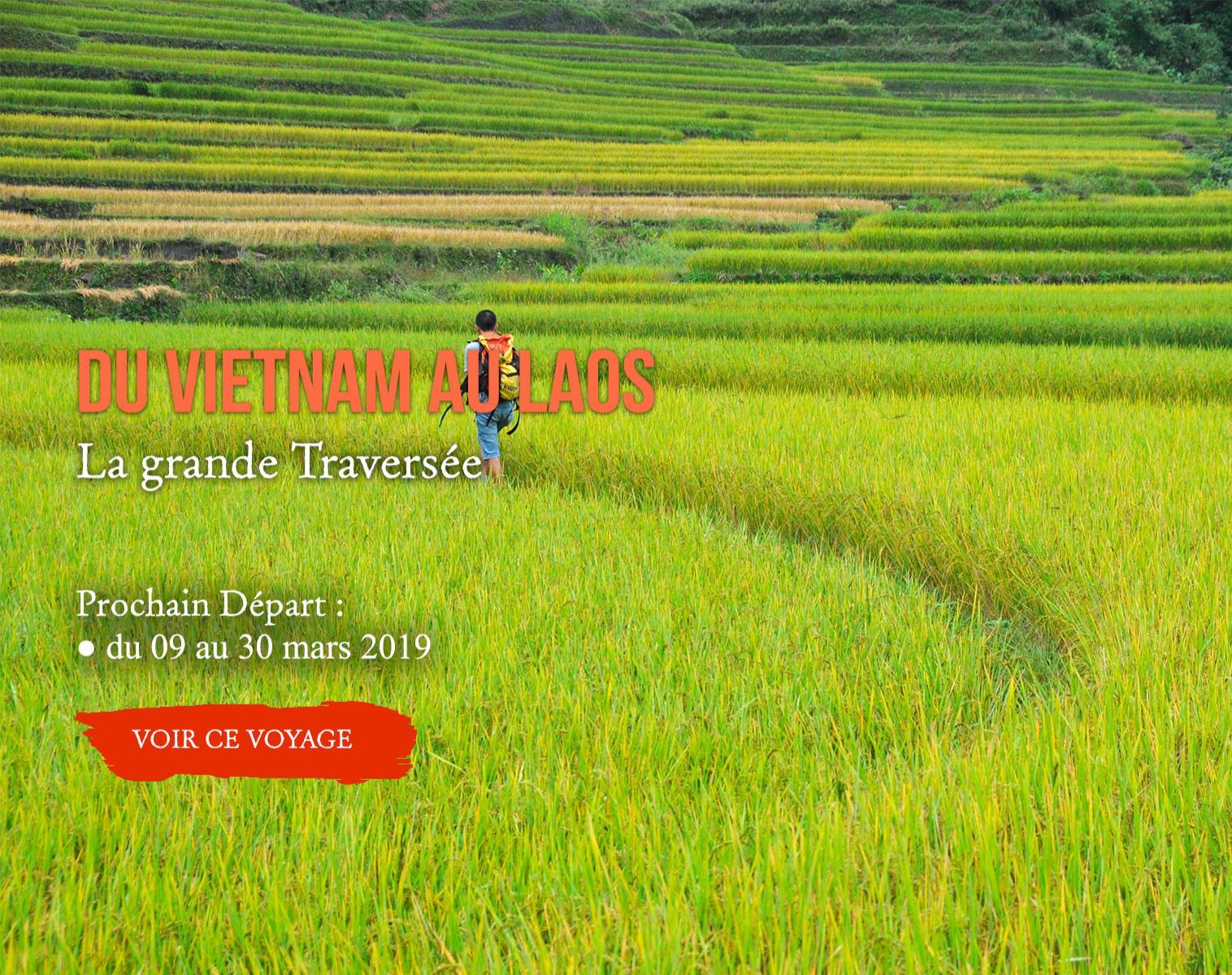 Vitenam Laos, la grande traversée