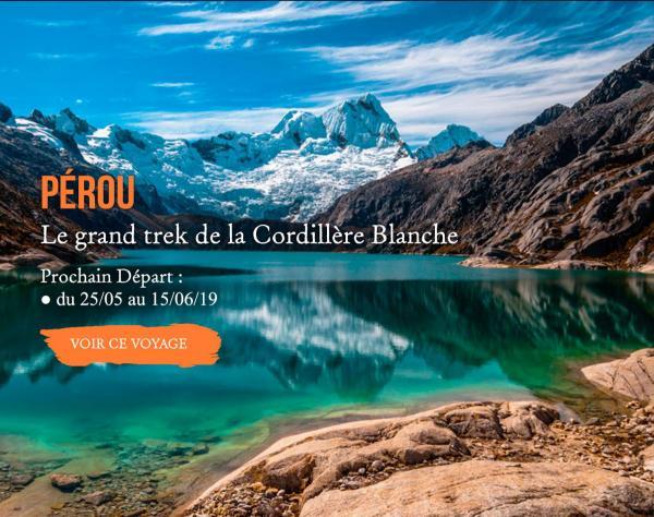 Pérou, Le grand trek de la Cordillère Blanche