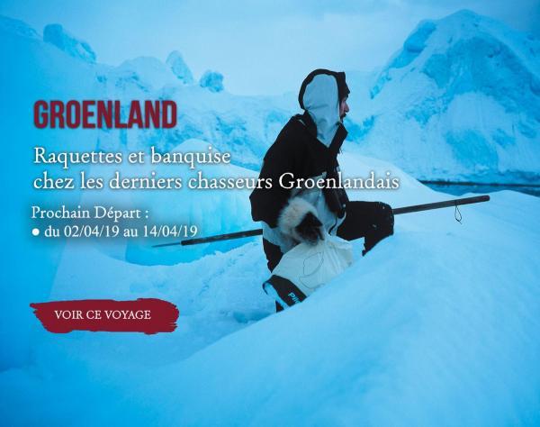 Groenland, Raquette et banquise chez les derniers chasseurs groenlandais